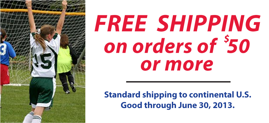 Free shipping on soccer orders of $50 or more. Exp. 6-30-13.